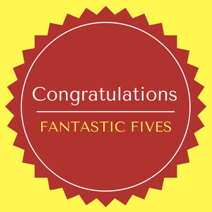 Congratulations to our FANTASTIC FIVES!